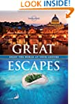 Lonely Planet Great Escapes 1st Ed.:...