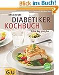 Das gro�e Diabetiker-Kochbuch: Jeden...