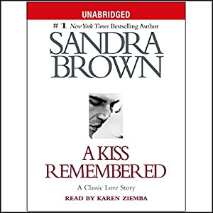 A Kiss Remembered Audiobook