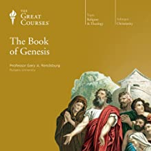 The Book of Genesis Lecture by  The Great Courses Narrated by Professor Gary A. Rendsburg