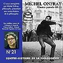 Contre-histoire de la philosophie 21.2: L'autre pensée 68 - De Herbert Marcuse à Henri Lefebvre Discours Auteur(s) : Michel Onfray Narrateur(s) : Michel Onfray