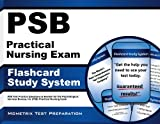img - for PSB Practical Nursing Exam Flashcard Study System: PSB Test Practice Questions & Review for the Psychological Services Bureau, Inc (PSB) Practical Nursing Exam book / textbook / text book