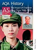 img - for AQA History AS Unit 2: The Impact of Chairman Mao: China, 1946-1976 book / textbook / text book