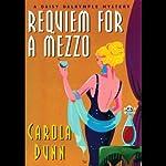 Requiem for a Mezzo: A Daisy Dalrymple Mystery | Carola Dunn
