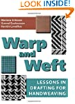 Warp and Weft: Lessons in Drafting fo...