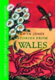 Stories from Wales (0192736639) by Jones, Gwyn