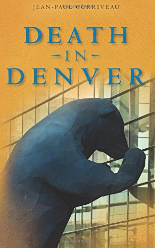 Death in Denver: A Conventional Murder Mystery