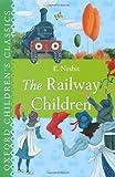 The Railway Children (Oxford Children's Classics)
