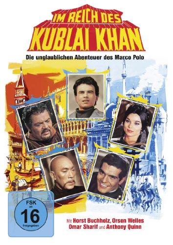 Im Reich des Kublai Khan