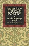 Introduction to French Poetry (Dual-Language)