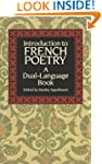 Introduction to French Poetry: A Dual...