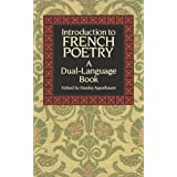 Introduction to French Poetry (Dual-Language) (English and French Edition) ~ Stanley Appelbaum