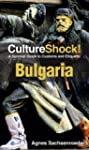 CultureShock! Bulgaria: A Survival Gu...