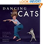 Dancing with Cats: From the Creators...