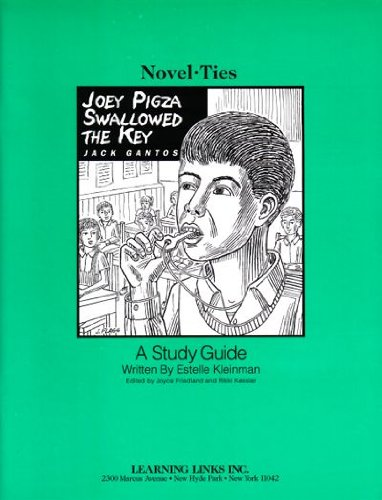 Joey Pigza Swallowed the Key: Novel-Ties Study Guide