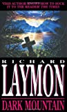 Dark Mountain (Spanish Edition) (0747239215) by Laymon, R.