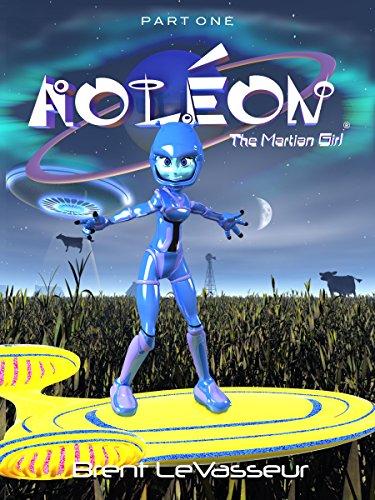 Aoleon The Martian Girl by Brent Levasseur ebook deal