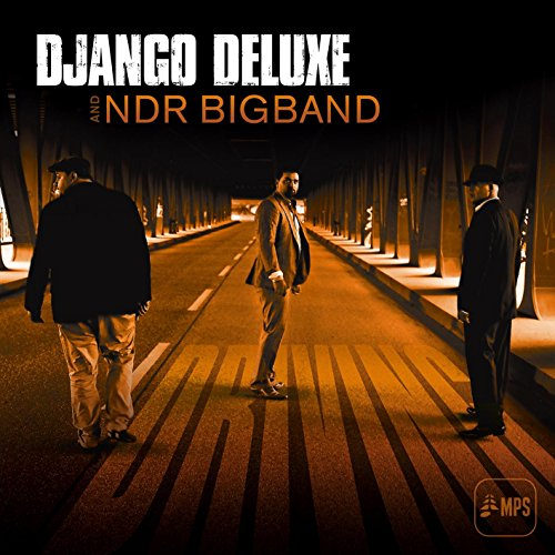 Django Deluxe And NDR Bigband – Driving – CD – FLAC – 2015 – NBFLAC