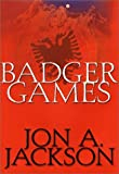 Badger Games (0871138514) by Jackson, Jon A.