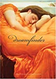 Dream Finder: Discovering the Divine Through Your Dreams (0740741756) by Dunn, Philip