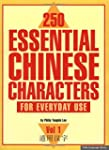 250 Essential Chinese Characters for...