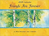 Friends Are Forever Calendar