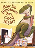 Image of How Do Dinosaurs Say Goodnight?