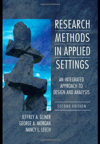 Research Methods in Applied Settings: An Integrated...