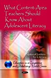 img - for What Content-Area Teachers Should Know About Adolescent Literacy (Education in a Competetive and Globalizing World) by National Institute for Literacy (2013) Paperback book / textbook / text book