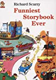 Funniest Storybook Ever (0007111428) by Richard Scarry