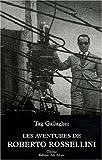 echange, troc Tag Gallagher - Les aventures de Roberto Rossellini