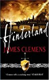 James Clemens Hinterland: The Godslayer Series: Book Two