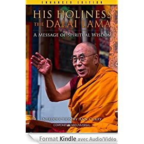 His Holiness The Dalai Lama (Enhanced Edition): A Message of Spiritual Wisdom