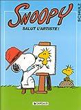 echange, troc Charles Monroe Schulz - Snoopy, tome 27 : Salut l'artiste !