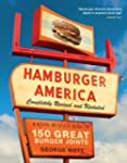 Hamburger America: Completely Revised...