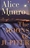 Munro Alice: Moons of Jupiter (Can. Edn) (0140092390) by Munro, Alice