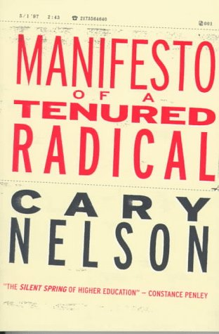 Manifesto of a Tenured Radical (Cultural Front), Cary Nelson