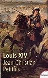 Louis XIV par Petitfils