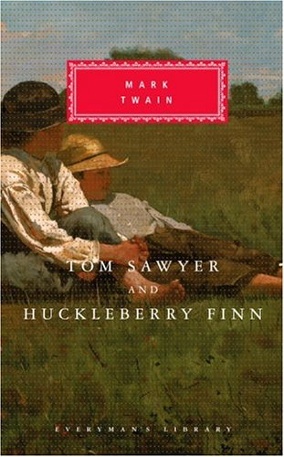 Tom Sawyer and Huckleberry Finn (Everyman