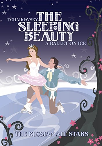 Russian All-Stars: The Sleeping Beauty Ballet On Ice [DVD] [2006] [NTSC]