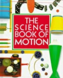 The Science Book of Motion (0152006222) by Ardley, Neil