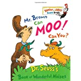 Mr. Brown Can Moo! Can You?: Dr. Seuss&#39;s Book of Wonderful Noisesby Dr. Seuss