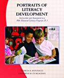 Portraits of Literacy Development: Instruction and Assessment in a Well-Balanced Literacy Program, K-3