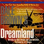 Dreamland (       ABRIDGED) by Dale Brown, Jim DeFelice Narrated by J.K. Simmons