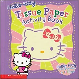 Hello Kitty Tissue Paper Activity Book Hello Kitty Her
