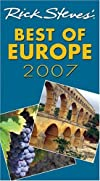 Rick Steves' Best of Europe 2007 (Rick Steves)
