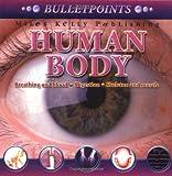 Bulletpoints: Human Body (Bulletpoints), John Farndon