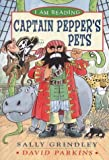 Captain Pepper's Pets (I am Reading) (0753405768) by Grindley, Sally