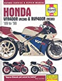 Honda VFR400R and RVF400R V-fours,1989-98 (Haynes Service & Repair Manuals)