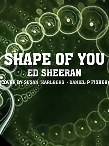Clip: Shape of You on Amazon Prime Video UK